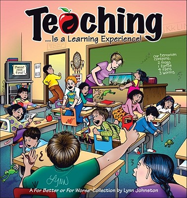 Teaching... Is a Learning Experience! By Johnston, Lynn